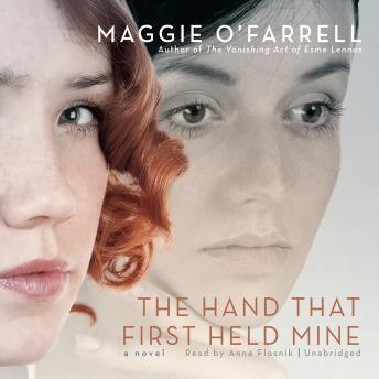 Hand that First Held Mine, Maggie OFarrell