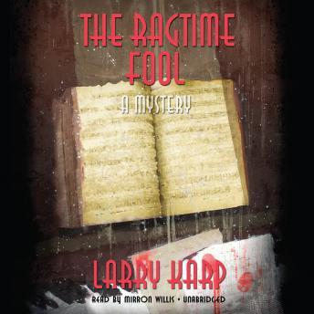 Ragtime Fool, Larry Karp