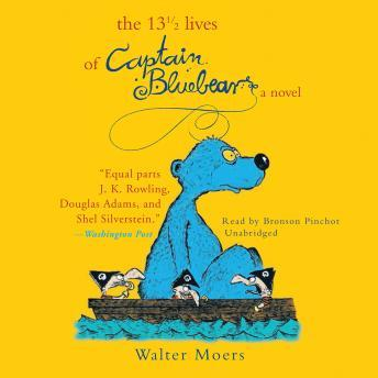 Download 13' Lives of Captain Bluebear by Walter Moers
