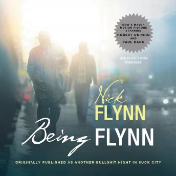 Being Flynn: A Memoir, Nick Flynn