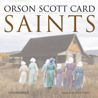 Saints, Orson Scott Card