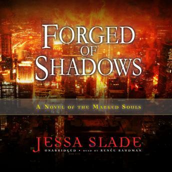Forged of Shadows: A Novel of the Marked Souls, Jessa Slade