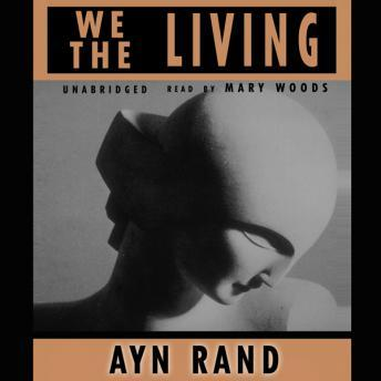 We the Living, Aynee Rand