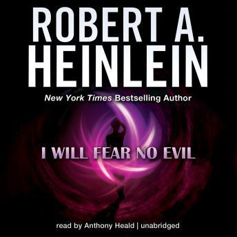 I Will Fear No Evil, Robert A. Heinlein