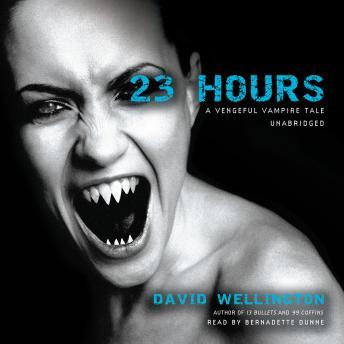 23 Hours: A Vengeful Vampire Tale