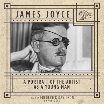 Portrait of the Artist as a Young Man, James Joyce
