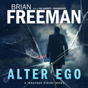 Alter Ego: A Jonathan Stride Novel