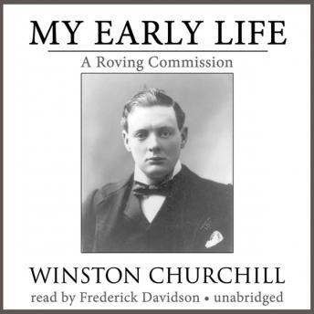 My Early Life: A Roving Commission, Sir Winston Churchill
