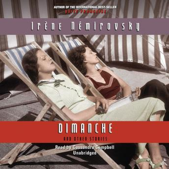 Dimanche and Other Stories, Irene Nemirovsky