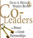 Co-Leaders: The Power of Great Partnerships, David A. Heenan, Warren G. Bennis
