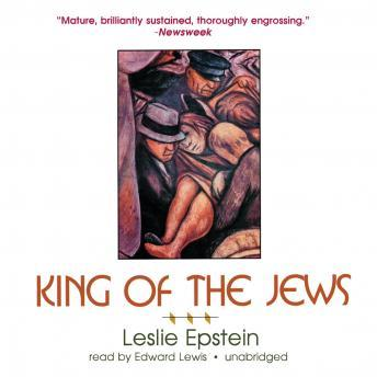 King of the Jews, Leslie Epstein