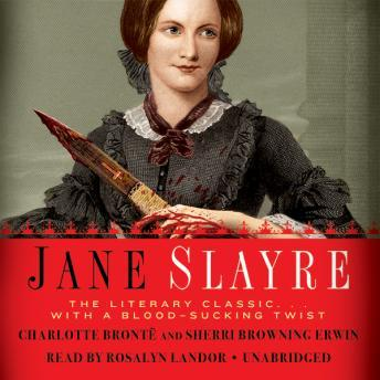Jane Slayre: The Literary Classic ... with a Blood-Sucking Twist sample.