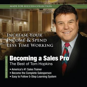 Becoming a Sales Pro: The Best of Tom Hopkins, Made for Success