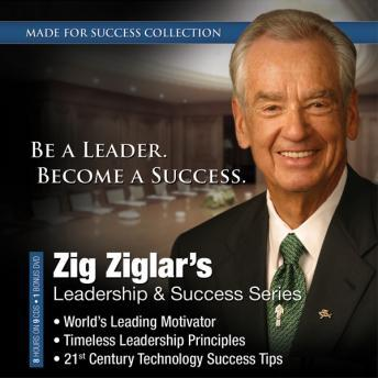 Zig Ziglar's Leadership & Success Series, Audio book by Made for Success
