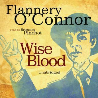 Wise Blood, Flannery O'Connor