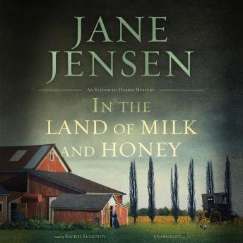 In the Land of Milk and Honey, Jane Jensen