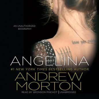Angelina: An Unauthorized Biography, Andrew Morton
