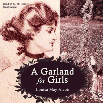Garland For Girls, Louisa May Alcott