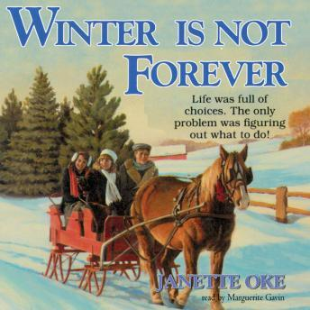 Winter Is Not Forever, Janette Oke