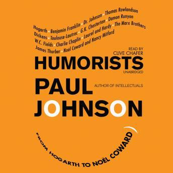 Humorists: From Hogarth to No'l Coward, Paul Johnson