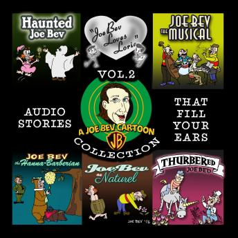 A Joe Bev Cartoon Collection, Volume Two