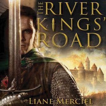 River Kings' Road: A Novel of Ithelas, Liane Merciel