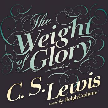 Download Weight of Glory by C.S. Lewis