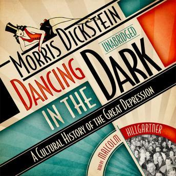 Dancing in the Dark: A Cultural History of the Great Depression sample.