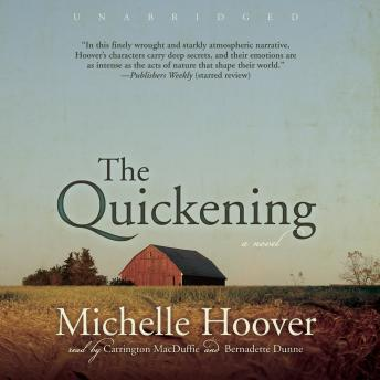 Quickening, Michelle Hoover