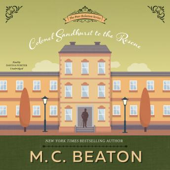 Colonel Sandhurst to the Rescue, M. C. Beaton