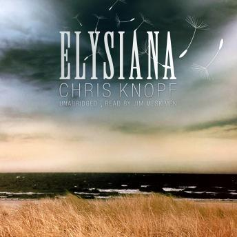 Elysiana, Chris Knopf