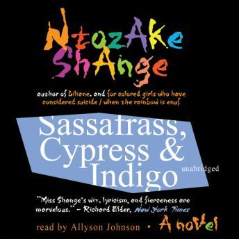 Sassafrass, Cypress & Indigo: A Novel