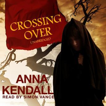 Crossing Over, Anna Kendall