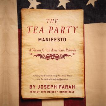 Tea Party Manifesto: A Vision for an American Rebirth, Joseph Farah