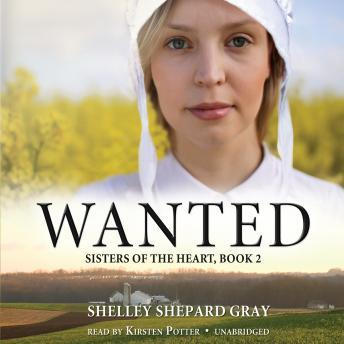 Wanted: Sisters of the Heart, Book 2, Shelley Shepard Gray