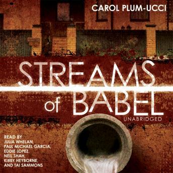 Streams of Babel, Carol Plum-Ucci