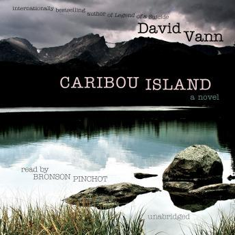 Caribou Island: A Novel, David Vann