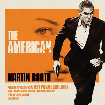 American: Previously published as A Very Private Gentleman, Martin Booth
