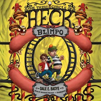 Blimpo: The Third Circle of Heck, Dale E. Basye