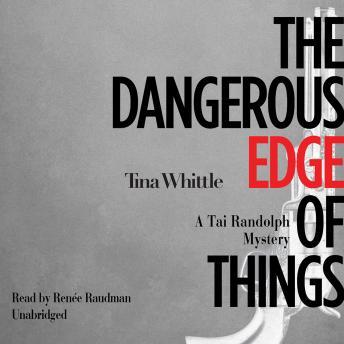 Dangerous Edge of Things, Tina Whittle