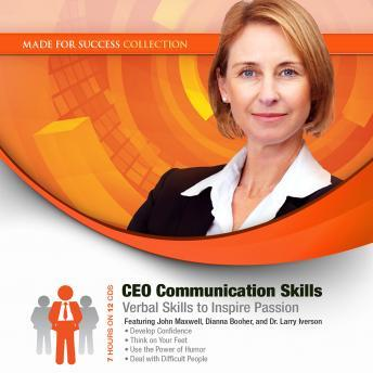 CEO Communication Skills: Verbal Skills to Inspire Passion, Made for Success