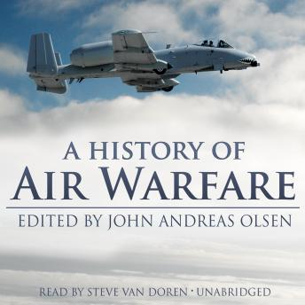 A History of Air Warfare, John Andreas Olsen