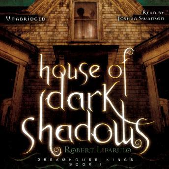 House of Dark Shadows, Robert Liparulo