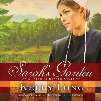 Sarah's Garden: A Patch of Heaven Novel sample.