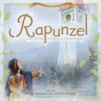 Rapunzel and Other Classics of Childhood, Various Authors