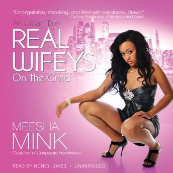 Download Real Wifeys: On the Grind by Meesha Mink