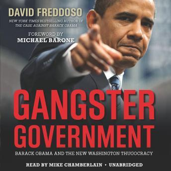 Gangster Government: Barack Obama and the New Washington Thugocracy sample.