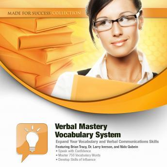 Download Verbal Mastery Vocabulary System: Expand Your Vocabulary and Verbal Communications Skills by Made for Success