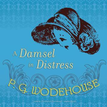 A Damsel in Distress, P.G. Wodehouse