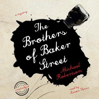 Brothers of Baker Street, Michael Robertson